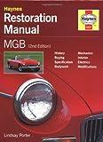 MGB Restoration Manual (Haynes Restoration Manuals)
