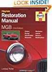 MGB Restoration Manual (Haynes Restor...