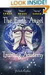 The Earth Angel Training Academy (Ear...