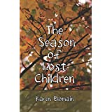 The Season of Lost Children ~ Karen Blomain