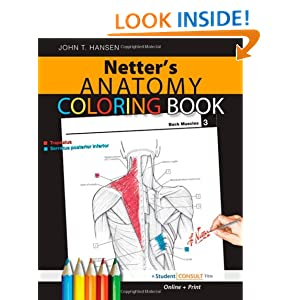 Netters Anatomy Coloring Book With Student Consult