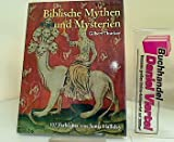 img - for Biblische Mythen und Mysterien (Welt in Farbe) book / textbook / text book