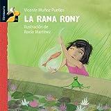 La rana Rony (Librosaurio) (Spanish Edition)