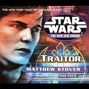 Star Wars: The New Jedi Order: Traitor | [Matthew Stover]