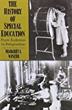 The History of Special Education: From Isolation to Integration