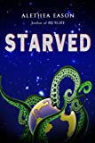 STARVED (The Hungry Series Book 2)