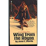WIND FROM ABYSS ~ Janet E. Morris