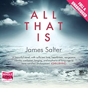 All That Is | [James Salter]
