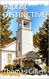 Baptist DISTINCTIVE: An Adam Mykonos Mystery (The Adam Myknonos Mystries)