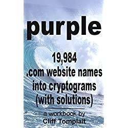 purple: 19,984 .com website names into cryptograms (with solutions)