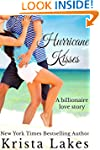 Hurricane Kisses: A Billionaire Love...