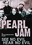Pearl Jam - See No Evil, Hear No Evil [DVD] [2014] [NTSC]