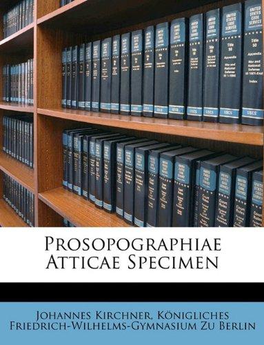 Prosopographiae Atticae Specimen (German Edition)