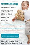 img - for Bedtiming: The Parent's Guide to Getting Your Child to Sleep at Just the Right Age book / textbook / text book