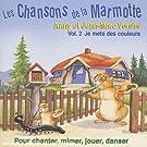 Les Chansons De La Marmotte /Vol.2 : Je Met Des Couleurs