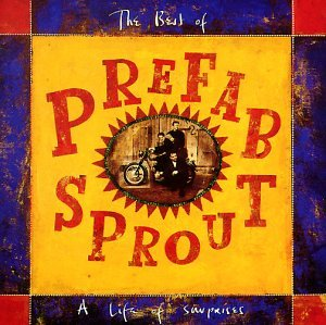 Prefab Sprout - A Life Of Surprises - The Best Of Prefab Sprout - Zortam Music