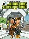 La rubrique scientifique, Tome 2 : par Boulet