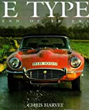 E Type: End of an Era (Classic car)