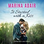 It Started with a Kiss: A Sequoia Lake Novel | Marina Adair