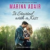 It Started with a Kiss: A Sequoia Lake Novel | Marina Adair