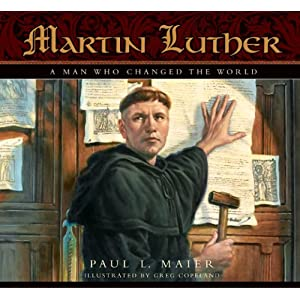 Martin Luther: A Man Who Changed The World