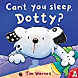 Tim Warnes Can't You Sleep, Dotty?