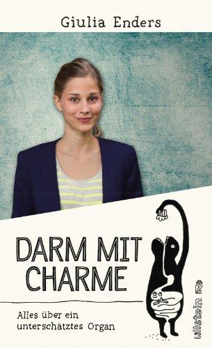 Darm mit Charme: Alles über ein unterschätztes Organ das Buch von Giulia Enders - Preise vergleichen & online bestellen