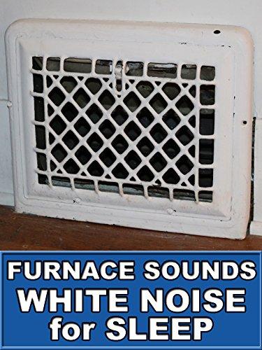 Furnace Sounds White Noise for Sleep