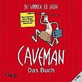 Image de Caveman - Das Buch: Du sammeln, ich jagen!