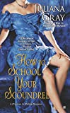 How to School Your Scoundrel (A Princess in Hiding Romance)