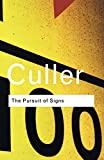The Pursuit of Signs (Routledge Classics) (0415253829) by Culler, Jonathan