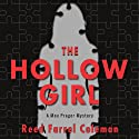The Hollow Girl: A Moe Prager Mystery (       UNABRIDGED) by Reed Farrel Coleman Narrated by Andy Caploe