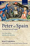 img - for Peter of Spain: Summaries of Logic: Text, Translation, Introduction, and Notes book / textbook / text book