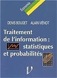 echange, troc Denis Bouget - Traitement de l'information: Statistiques et probabilités