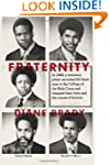 Fraternity: In 1968, a visionary prie...