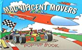 img - for Magnificent Movers Pop-Up Book book / textbook / text book