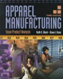 Apparel Manufacturing: Sewn Product Analysis (3rd Edition)