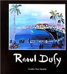 Raoul Dufy . S�ries et s�ries noires