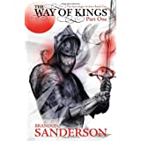 The Way of Kings Part One: The Stormlight Archive Book Oneby Brandon Sanderson
