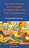 Los Diez Reinos del Dharma No Estan Mas Alla del Pensamiento (Spanish Edition) (0881395153) by Society, Buddhist Text Translation