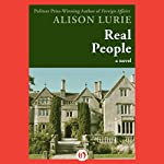 Real People: A Novel | Alison Lurie