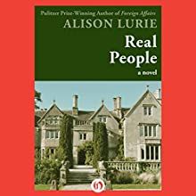Real People: A Novel (       UNABRIDGED) by Alison Lurie Narrated by Lesa Wilson