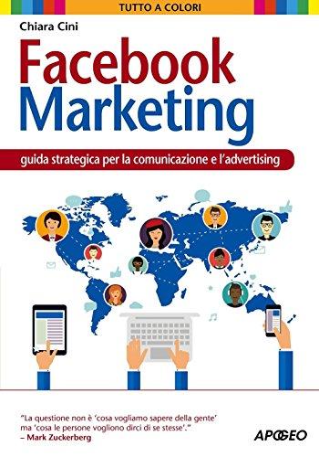 facebook-marketing-guida-strategica-per-la-comunicazione-e-ladvertising