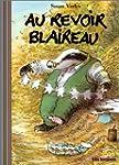 Au revoir Blaireau
