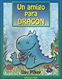 Un amigo para dragon / A Friend for Dragon (Dragons) (Spanish Edition)