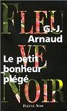 echange, troc Arnaud G-J - Un petit bonheur piege
