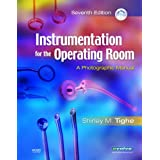 Instrumentation for the Operating Room: A Photographic Manualby Shirley M. Tighe