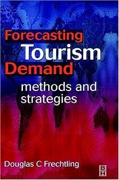 forecasting tourism demand - douglas frechtling