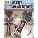 Of Many Times and Cultures: Fascinating Facts and Stories from World History