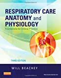 Respiratory Care Anatomy and Physiology:...